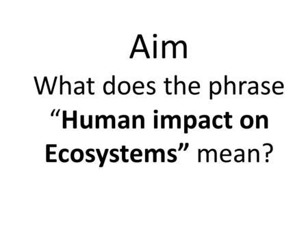 Environmental Science. Characteristics of Living Things