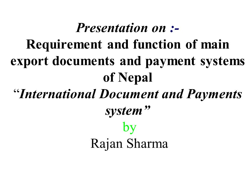 Presentation on :- Requirement and function of main export
