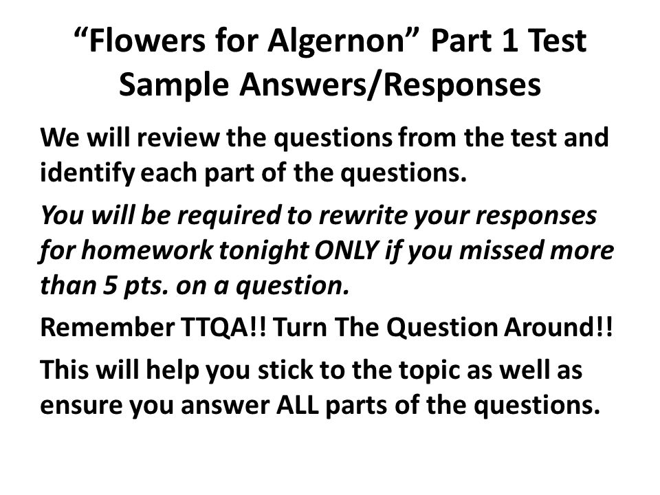 """Flowers for Algernon"" Part 1 Test Sample Answers"