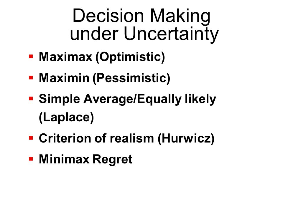 DECISION THEORY Decision theory is an analytical and