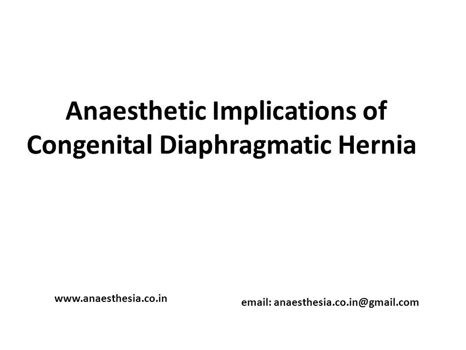 Anaesthetic Implications of Congenital Diaphragmatic