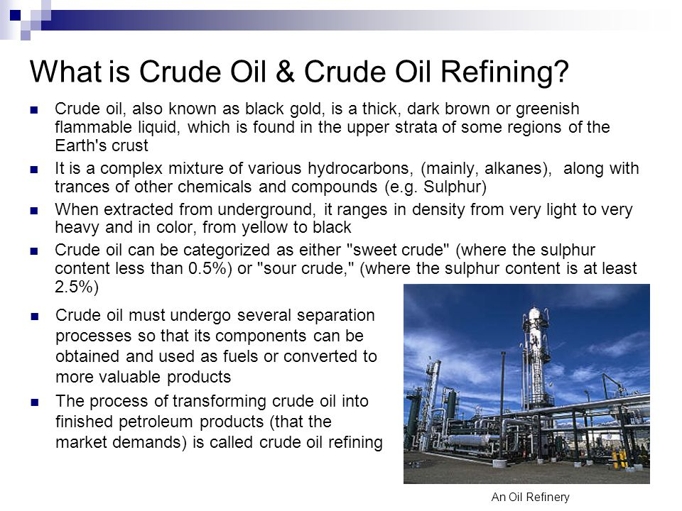 Crude Oil Refining Amp Upgrading Ppt Video Online Download