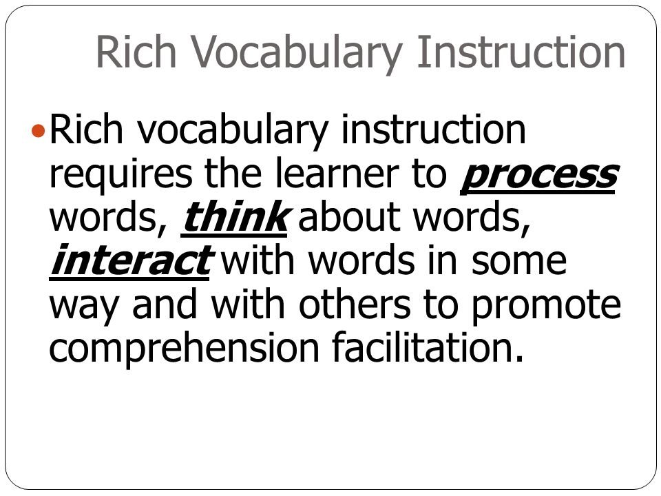 We think with words, therefore to improve thinking, teach