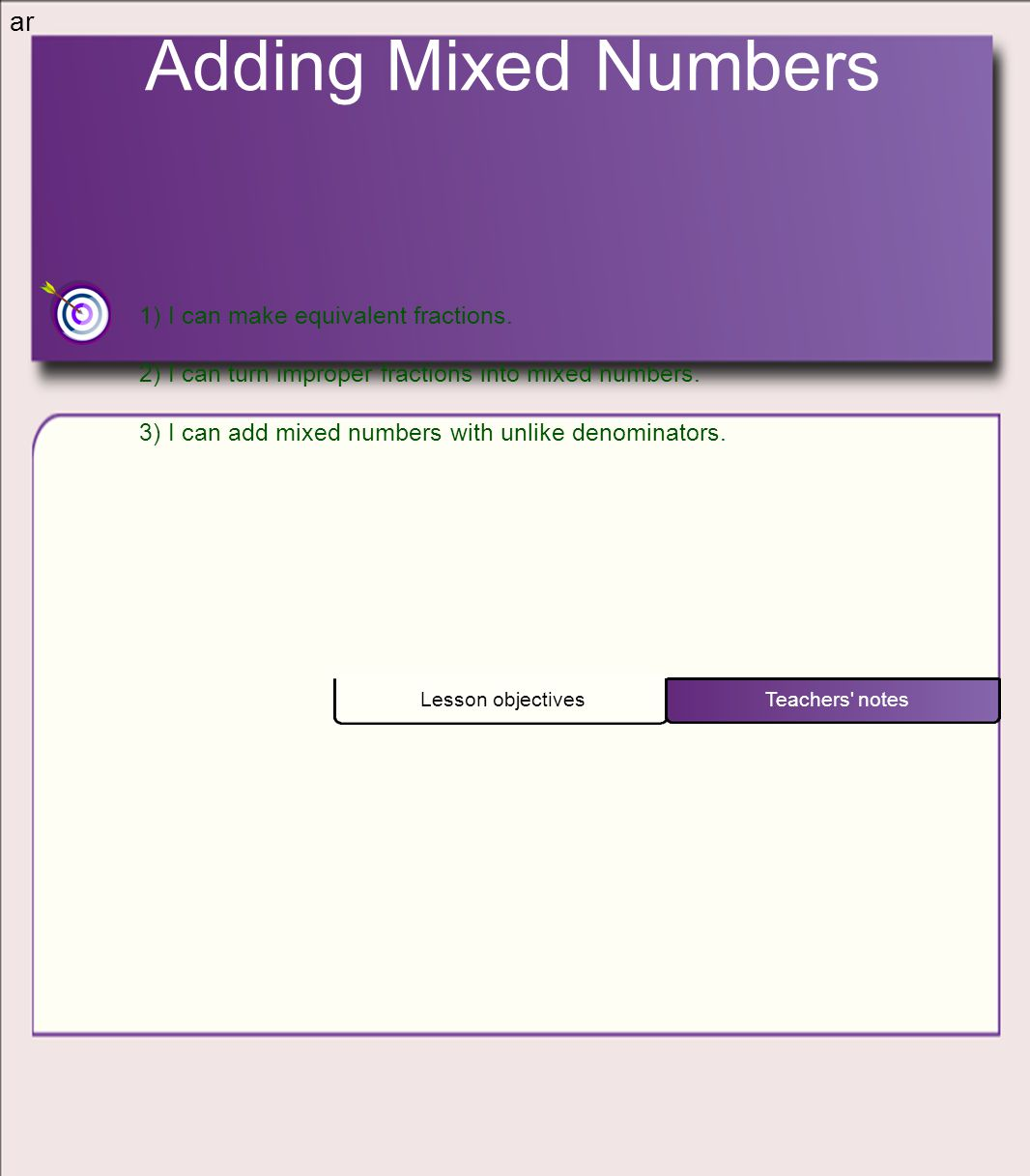 Adding Mixed Numbers Ar 1 I Can Make Equivalent Fractions
