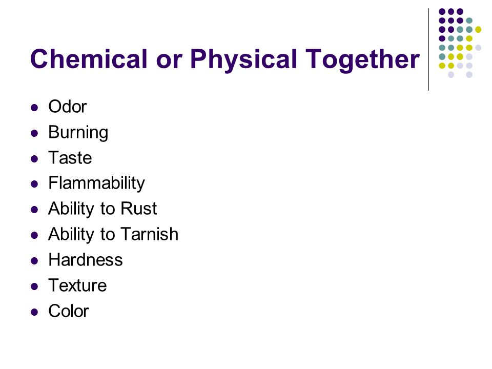 Physical and Chemical Changes and Properties (C.4ABD