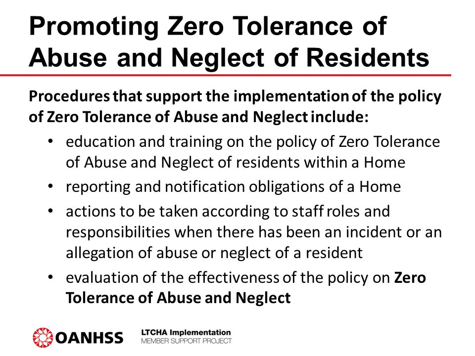 LTCHA 2007: Zero Tolerance on Resident Abuse and Neglect