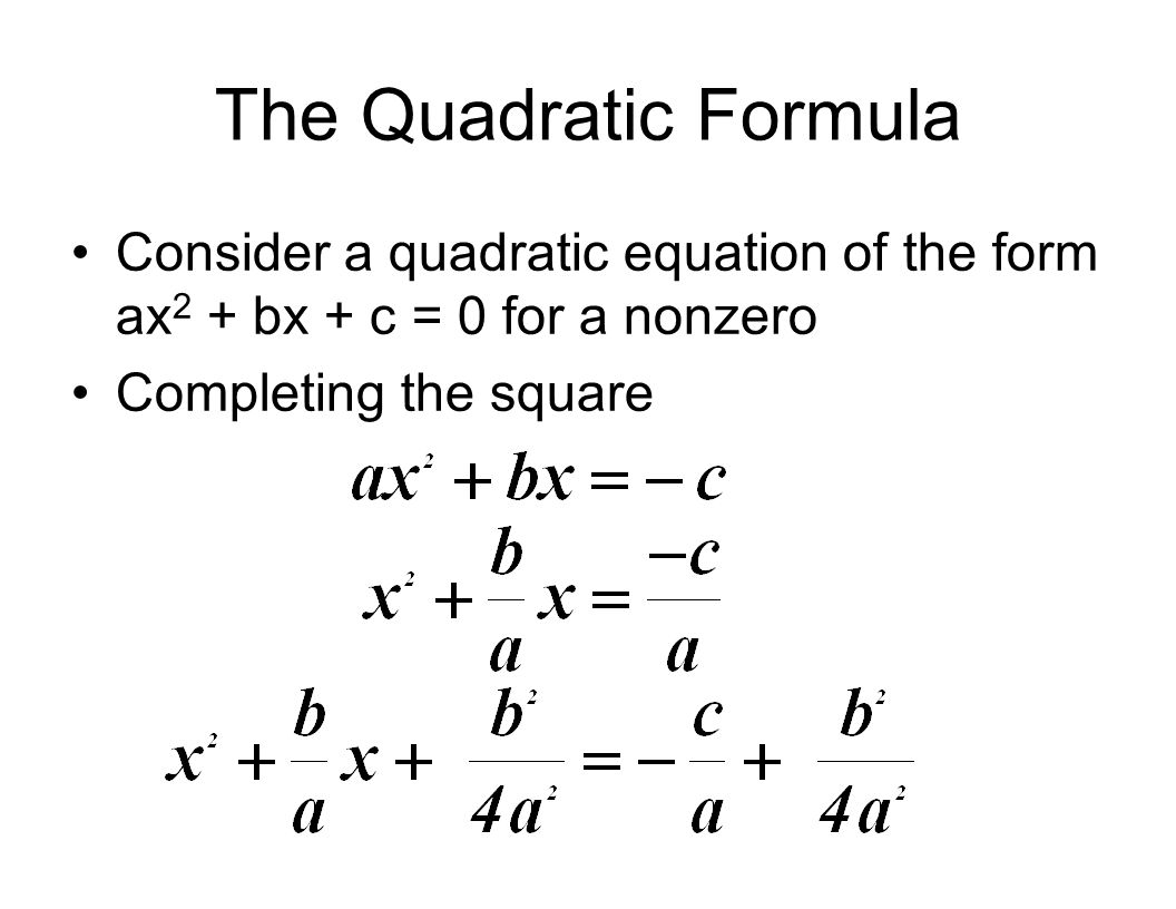 Basics A Quadratic Equation Is An Equation Equivalent To An Equation Of The Type Ax2 Bx C