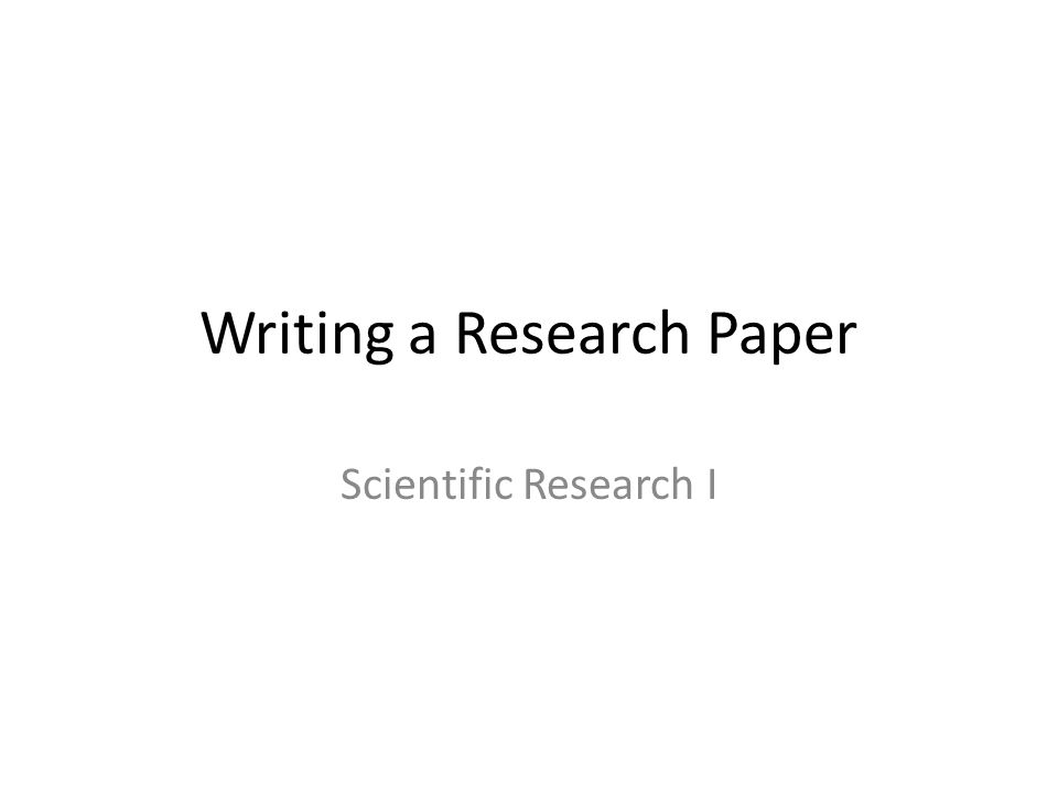 Writing A Research Paper Ppt Video Online Download