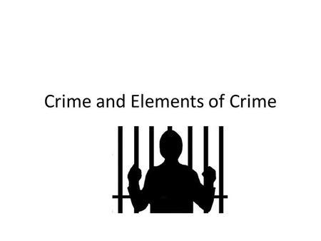 Criminal Law Chapter 3 The General Principles of Criminal