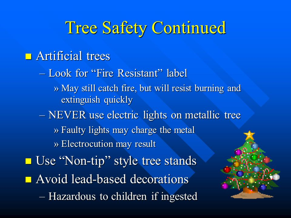 HOLIDAY SAFETY Christmas Lighting Tips Ppt Download
