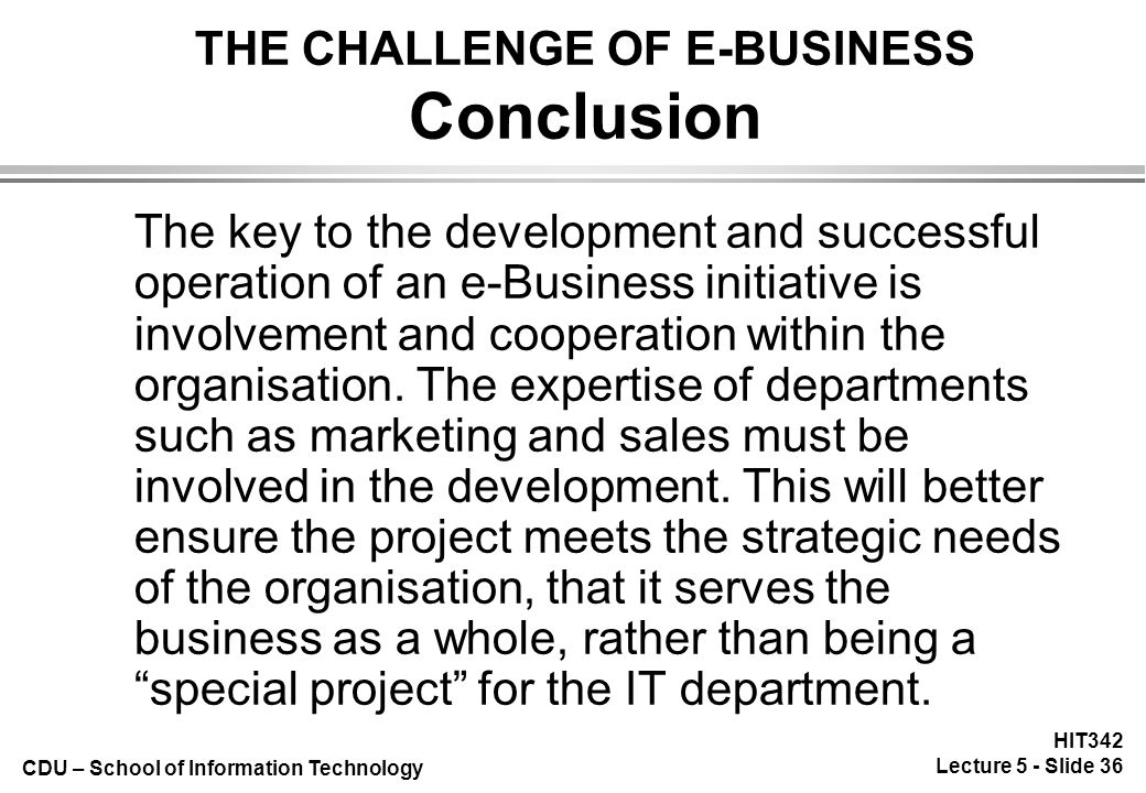 THE CHALLENGE OF E-BUSINESS Concepts & Technology of e