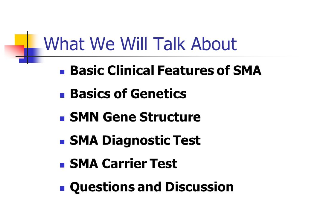 Genetics: The Whole Picture SMA Takes the Hill ppt video