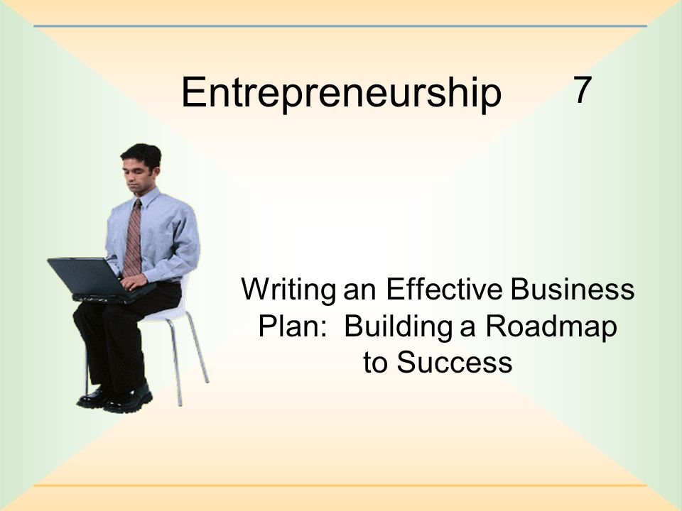 Writing an Effective Business Plan Building a Roadmap to Success  ppt download