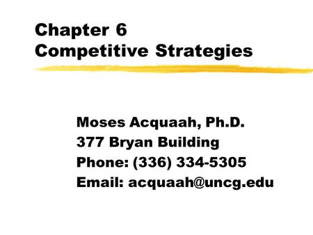 1 Chapter 4: Business-Level Strategy Overview: Defining