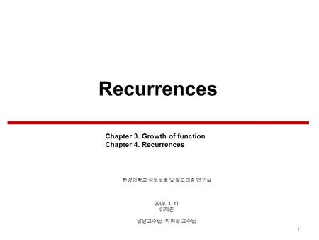 Chapter 4: Solution of recurrence relationships Techniques