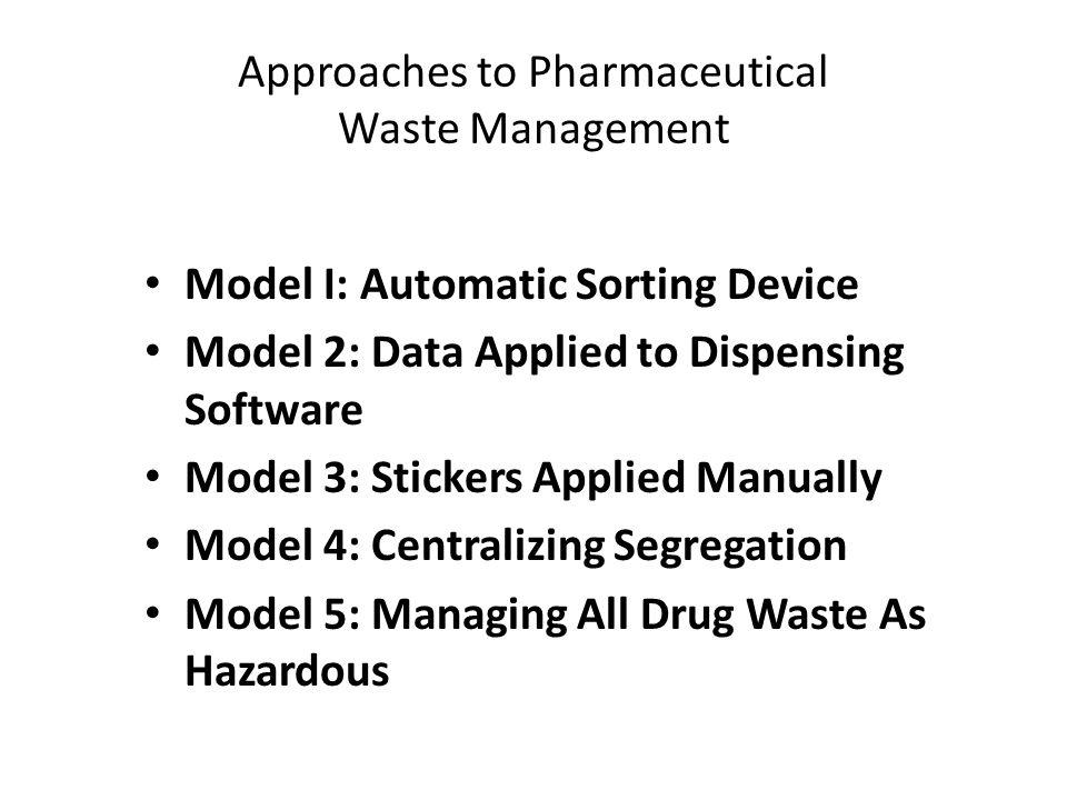 Pharmaceutical Waste & EPA Updates: New Focus/New
