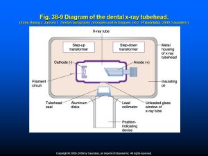 Foundations of Radiography, Radiographic Equipment, and