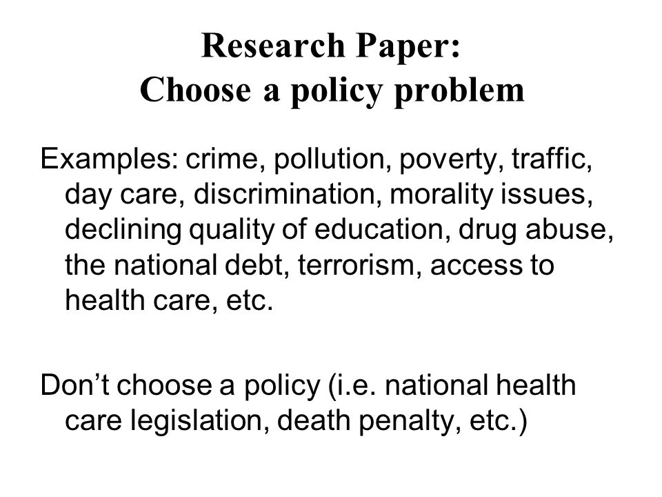 Research Paper Choose A Policy Problem Ppt Video Online Download