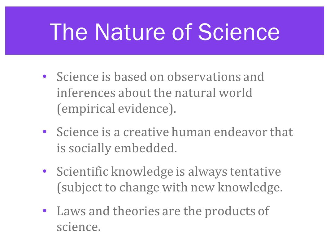 The Nature Of Science And Scientific Inquiry