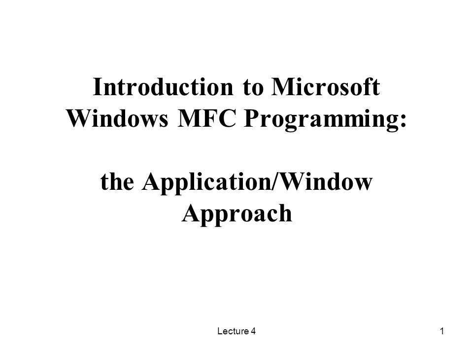 Introduction to Microsoft Windows MFC Programming: the
