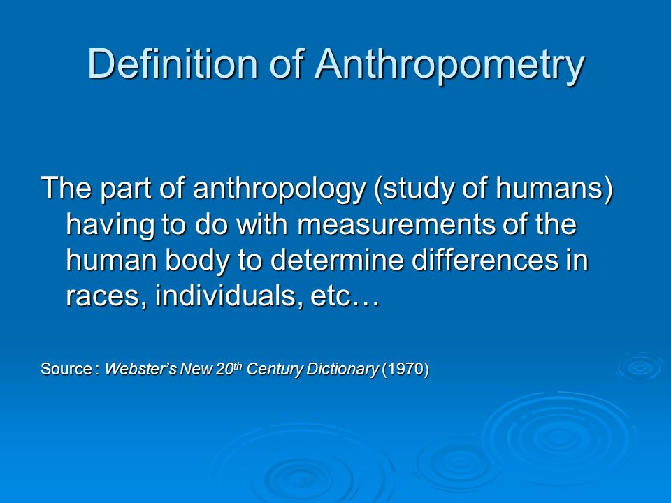 Anthropometric Principles in Workspace and Equipment Design  ppt video online download