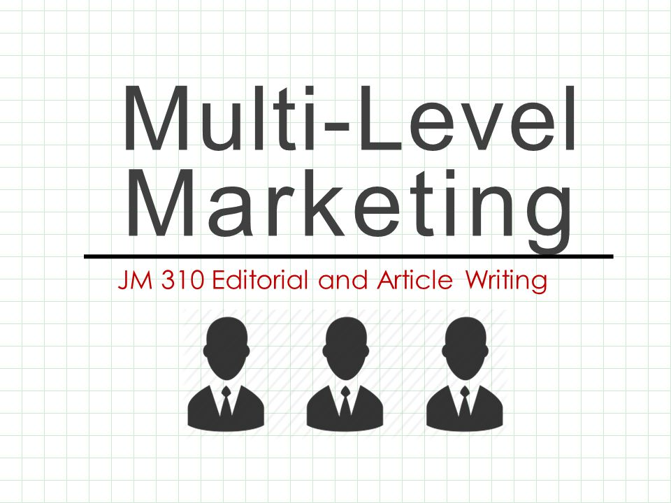 Multi-Level Marketing JM 310 Editorial and Article Writing