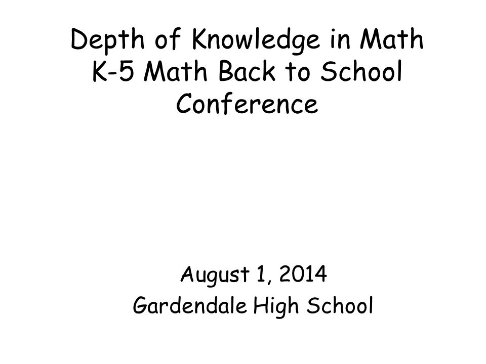 Depth of Knowledge in Math K-5 Math Back to School