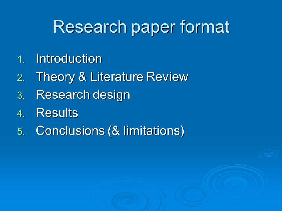 Research Paper Format Introduction Theory & Literature Review Ppt