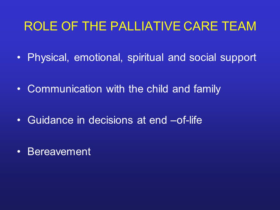 PALLIATIVE CARE IN PEDIATRIC PATIENTS  ppt video online download