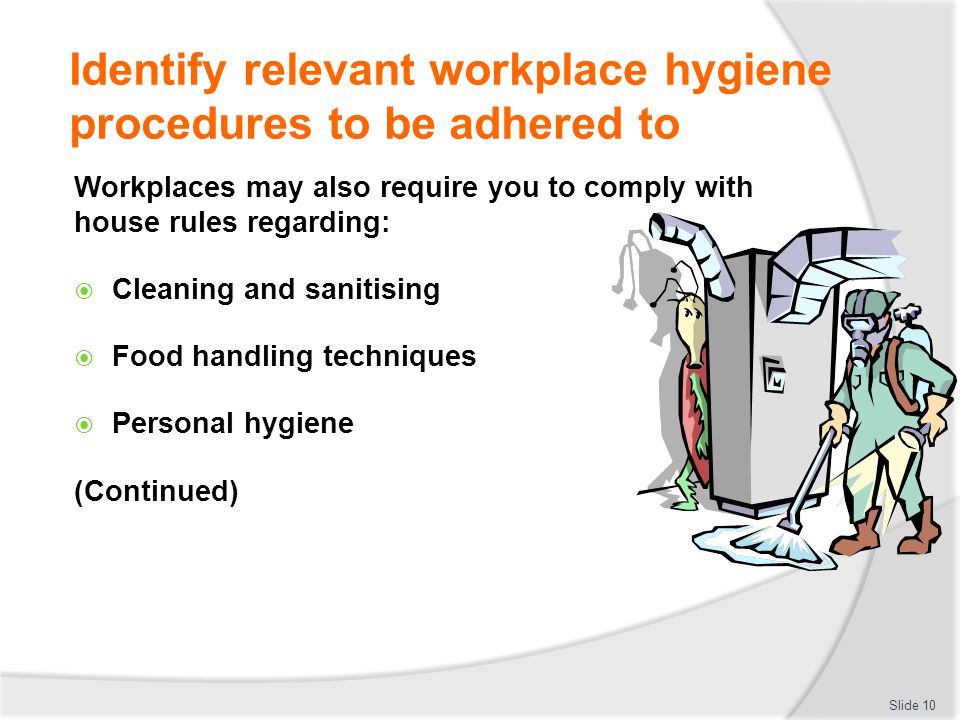 COMPLY WITH WORKPLACE HYGIENE PROCEDURES  ppt download