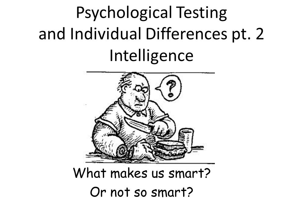 Psychological Testing and Individual Differences pt ppt