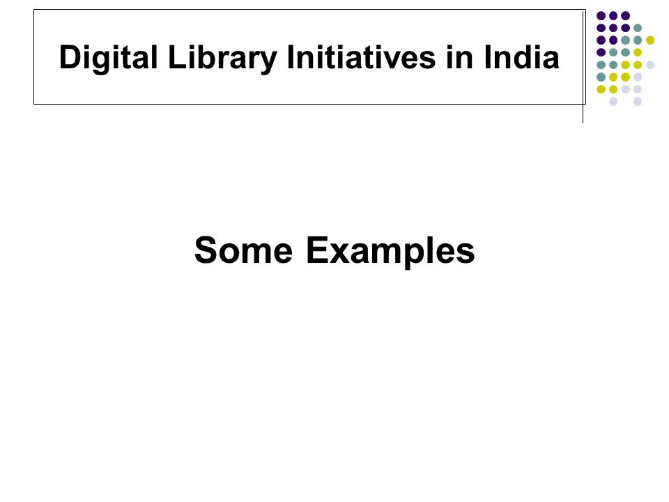 Digitization Practices in India: Issues and Challenges
