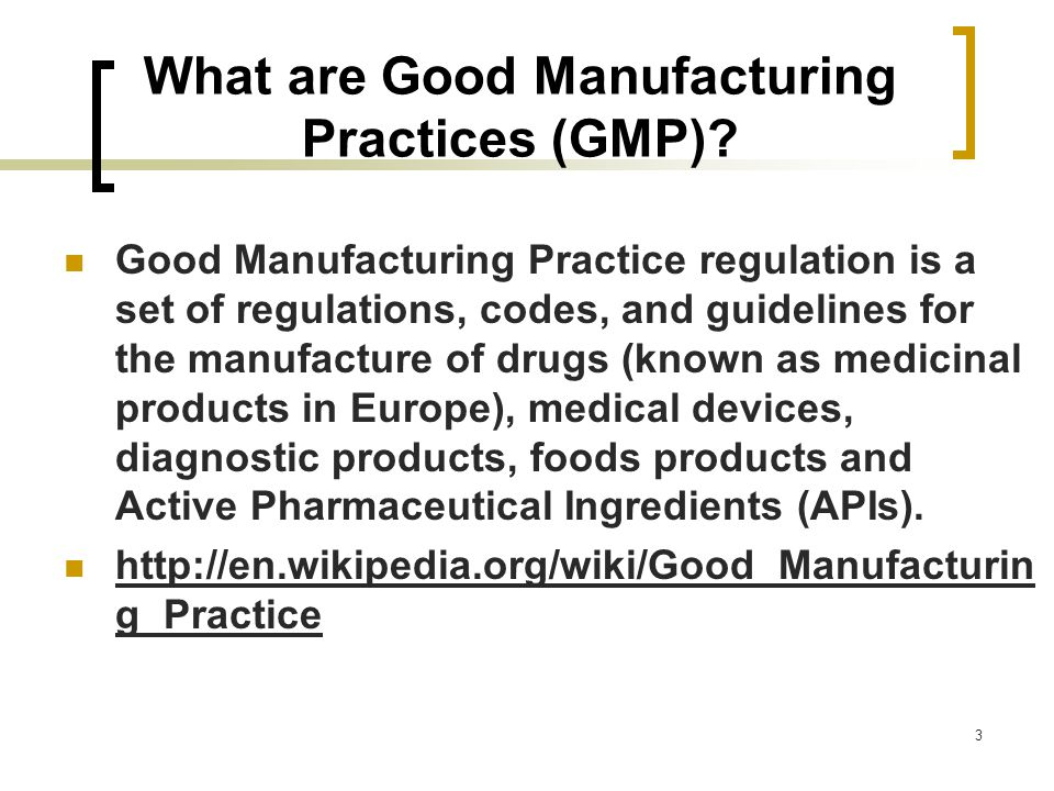 GOOD MANUFACTURING PRACTICES IN A QUALITY WORLD  ppt download