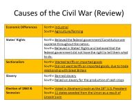 The American Civil War SS8H6: The student will analyze the