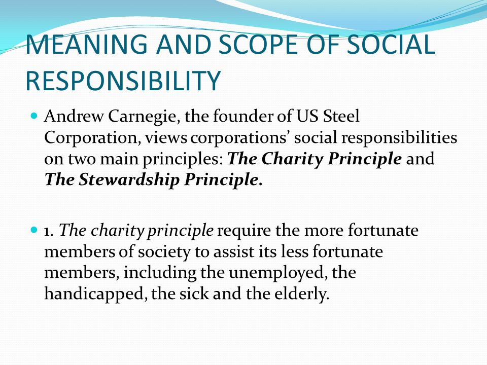 MEANING AND SCOPE OF SOCIAL RESPONSIBILITY  ppt download