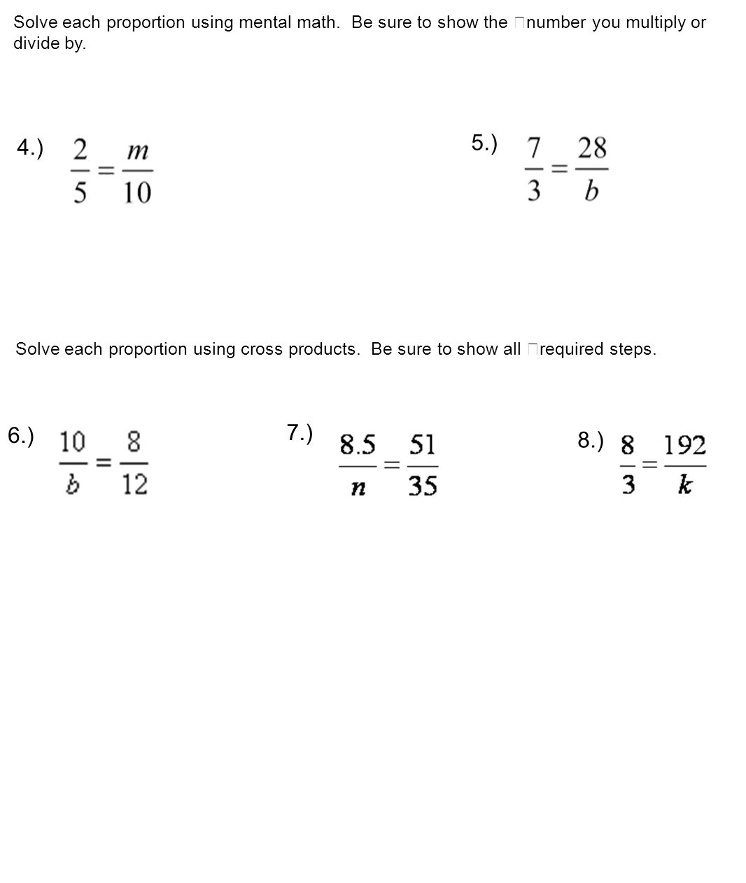 Solving Proportions Calculators Permitted But Show All Work