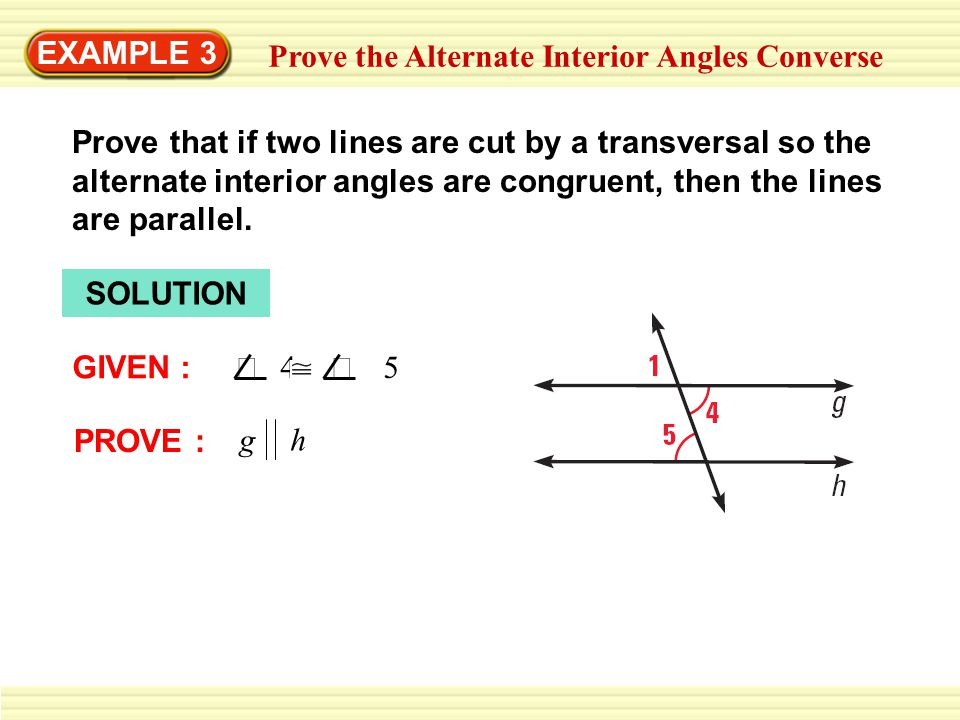 EXAMPLE 3 Prove the Alternate Interior Angles Converse
