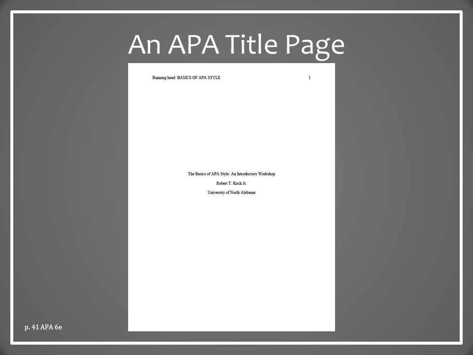 APA Style The Basics Dr Robert T Koch Jr Dr Kat