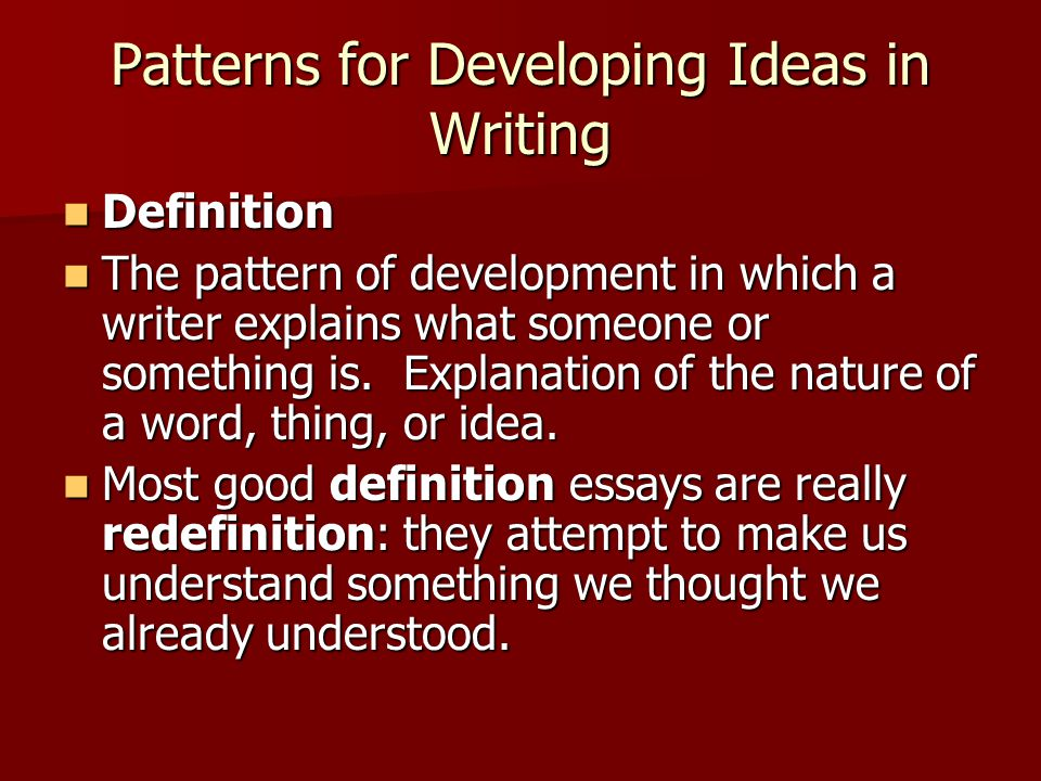 Patterns for Developing Ideas in Writing  ppt video online download
