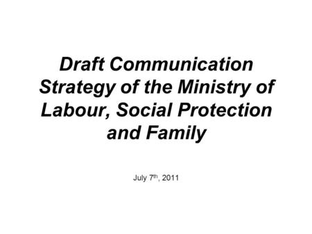 Communication and Information Maira Jēgere State LLC