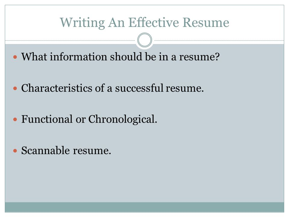 Writing The Effective Resume  ppt video online download