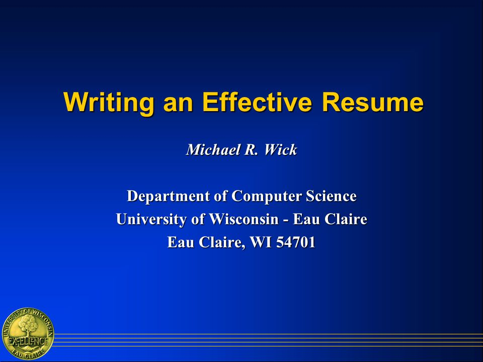 Writing an Effective Resume  ppt download