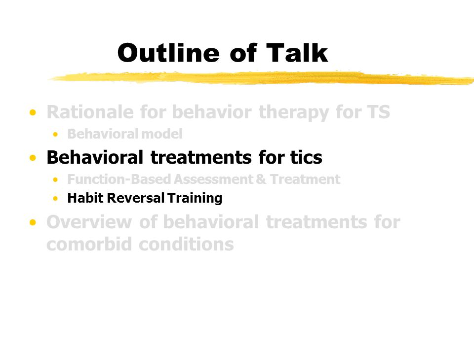 TS and Related Conditions: Behavioral Approaches to