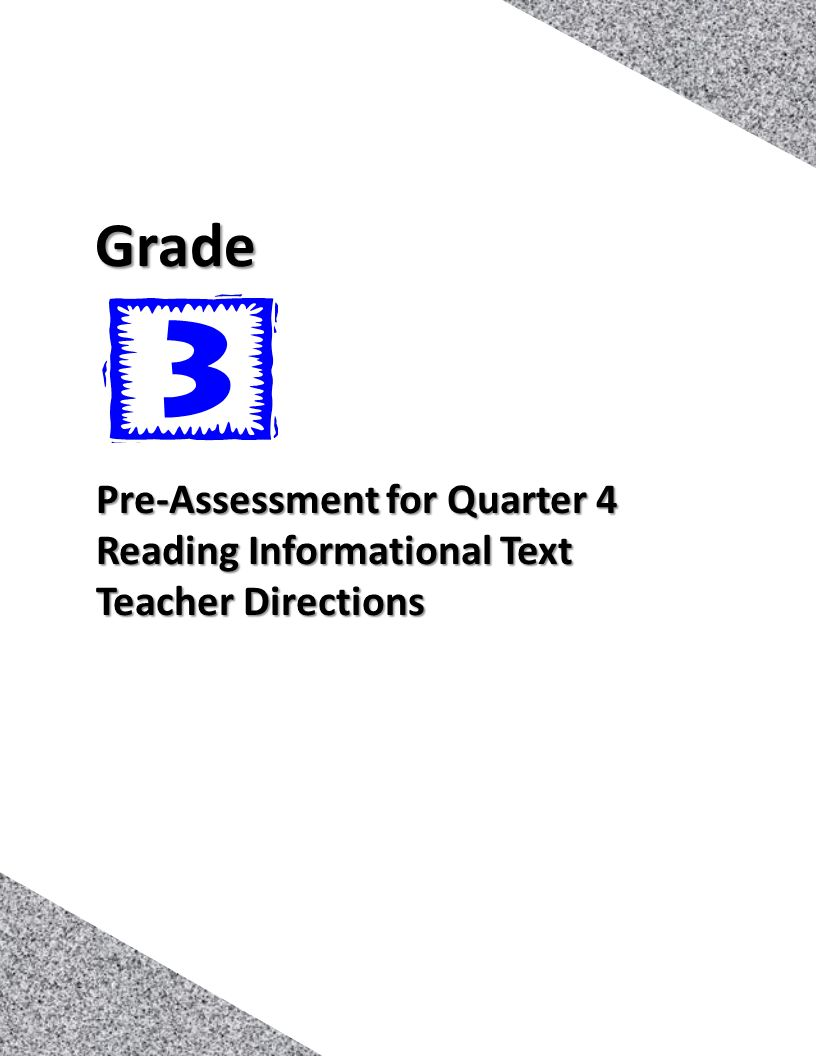 Grade Pre-Assessment for Quarter 4 Reading Informational