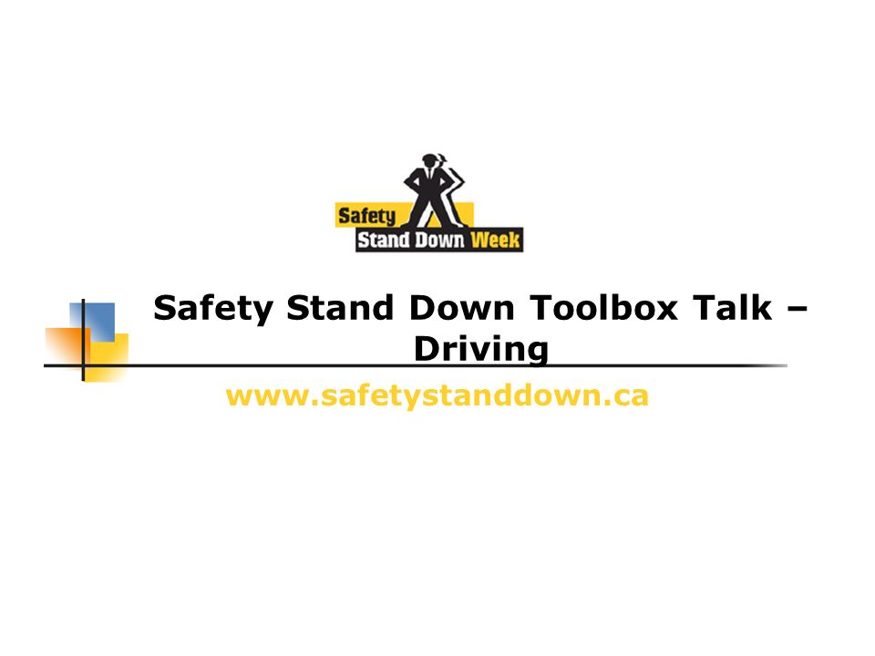 Safety Stand Down Toolbox Talk