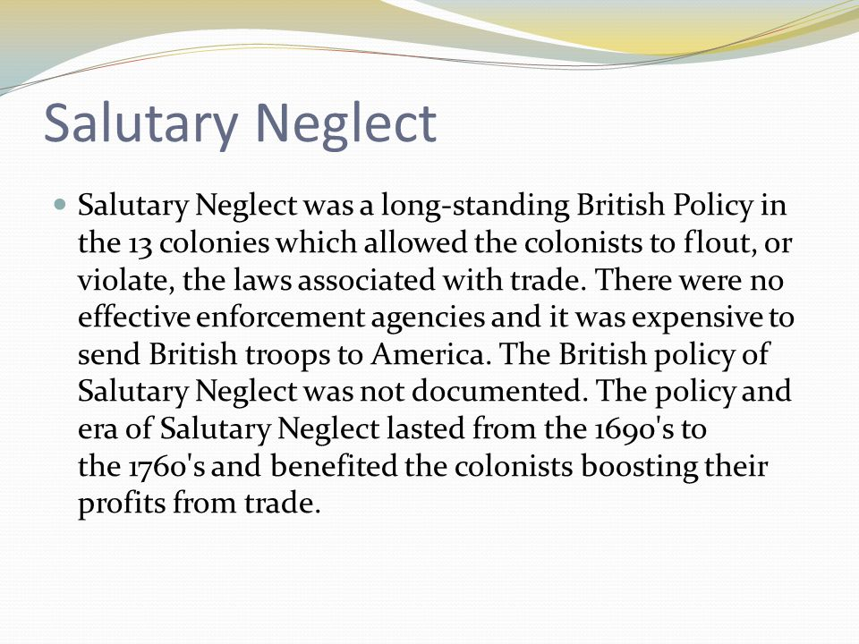 salutary neglect colonies