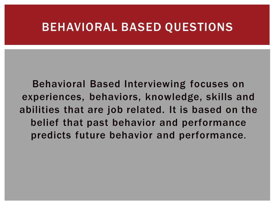 behavioral based interviewing