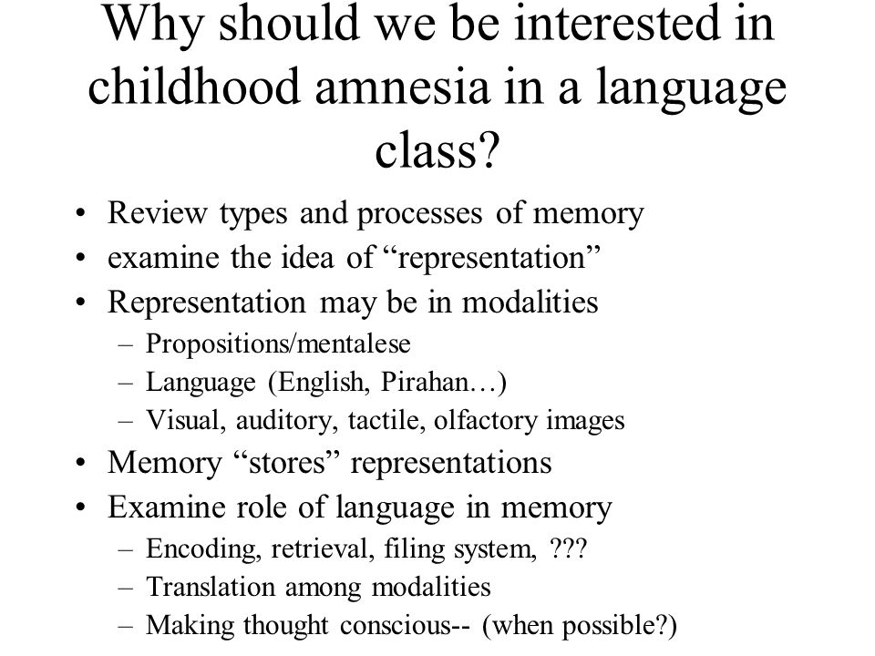 Childhood Amnesia Language And Thought? Ppt Video Online Download