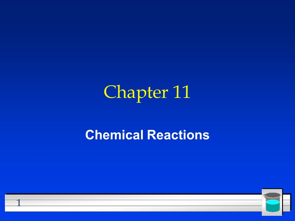 Chapter 11 Chemical Reactions  Ppt Download