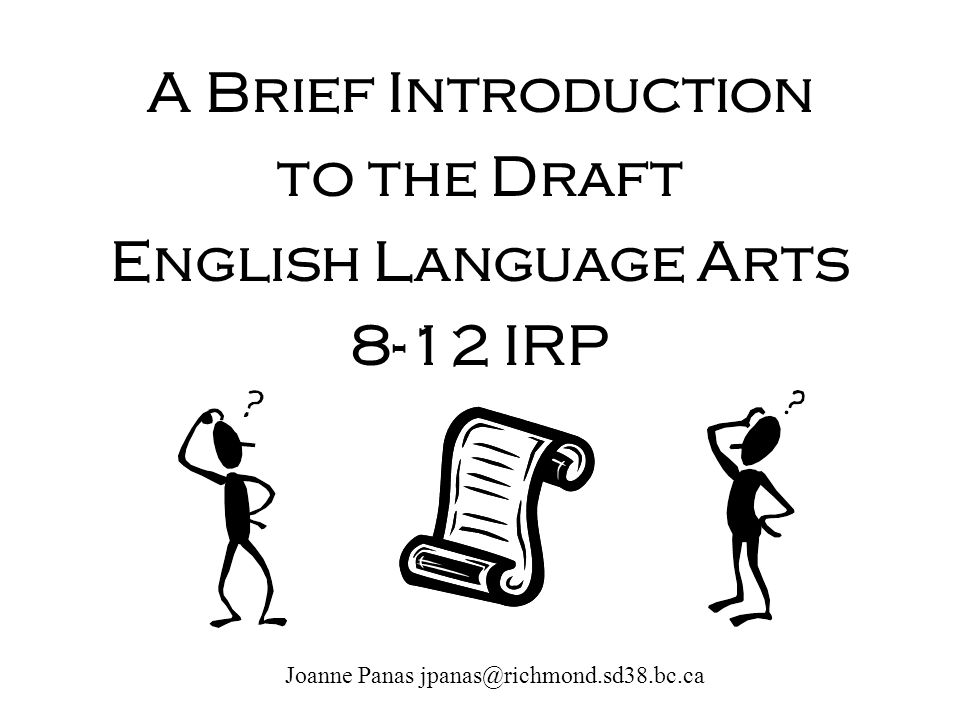 A Brief Introduction to the Draft English Language Arts 8